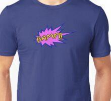 BAMF!! Unisex T-Shirt