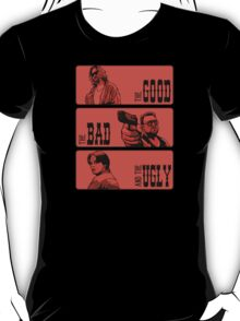 The Dude, The Bad And The Ugly T-Shirt