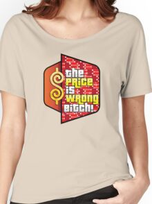 The Price is Wrong! Women's Relaxed Fit T-Shirt