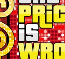 The Price is Wrong! Sticker