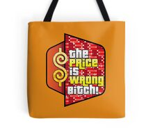 The Price is Wrong! Tote Bag