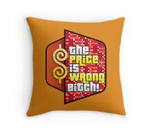 The Price is Wrong! Throw Pillow