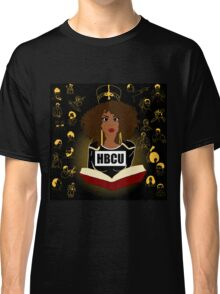 Historically Black Educated  Classic T-Shirt