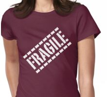 Fragile - White Lettering, Funny Womens Fitted T-Shirt