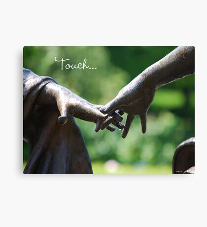 Touch... Canvas Print