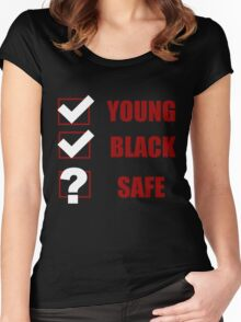 Young, Black, Safe? (I Can't Breathe) Women's Fitted Scoop T-Shirt