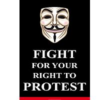 Fight for your Right V for Vendetta Photographic Print