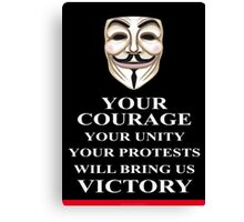 Your Courage Victory V for Vendetta  Canvas Print