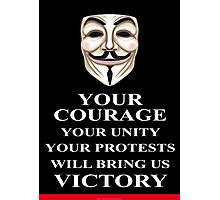 Your Courage Victory V for Vendetta  Photographic Print