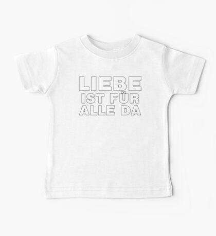Liebe Ist Für Alle Da Baby Tee
