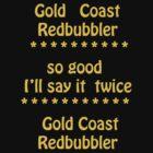 Gold Coast  Tee  by Virginia McGowan