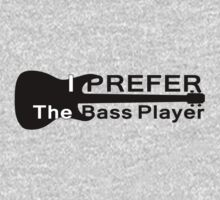 I Prefer The Bass Player Guitar Shirt by deanworld
