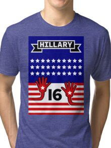 Hillary 2016 Tri-blend T-Shirt