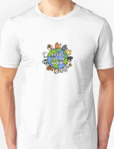 Kitties rule my world T-Shirt