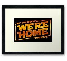 We're Home (red White) Framed Print