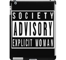 Society Advisory Explicit Woman iPad Case/Skin