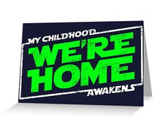 We're Home (green white) Greeting Card