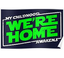 We're Home (green white) Poster