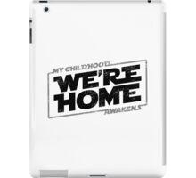 We're Home (Black Grey 2) iPad Case/Skin