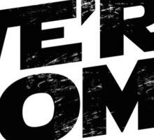 We're Home (Black Grey 2) Sticker