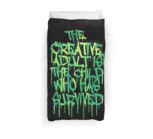Graffiti Tag Typography! The Creative Adult is the Child Who Has Survived  Duvet Cover