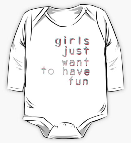 Girls want to have fun One Piece - Long Sleeve