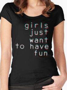 Girls want to have fun Women's Fitted Scoop T-Shirt