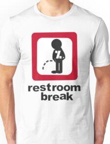 give ur self some break... Unisex T-Shirt