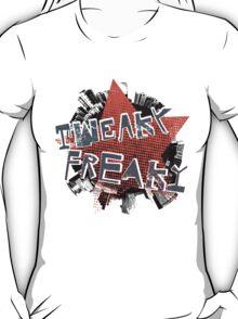 TWEAKY FREAKY T-Shirt