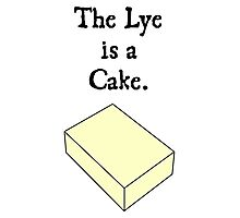 The Lye is a Cake Photographic Print