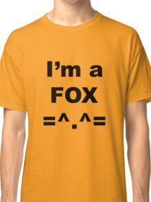 I'm a Fox Classic T-Shirt
