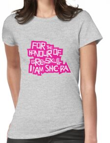 For the Honour of Greyskull Womens Fitted T-Shirt
