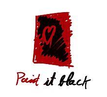 Paint it black Photographic Print