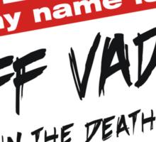 I'm Jeff Vader T-shirt Sticker