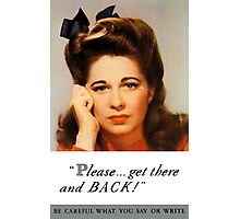 Get There And Back -- WW2 Poster Photographic Print
