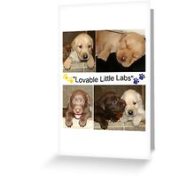 """Lovable Little Labradors"" Greeting Card"