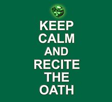 Keep Calme and Recite The Oath Unisex T-Shirt
