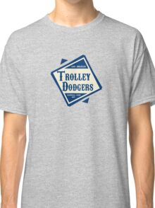 Throwback to the old Trolley Dodgers! Classic T-Shirt