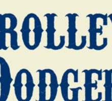 Throwback to the old Trolley Dodgers! Sticker