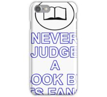 Never Judge A Book iPhone Case/Skin