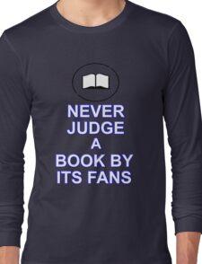 Never Judge A Book Long Sleeve T-Shirt