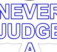 Never Judge A Book Sticker