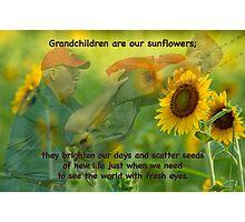 Grandchildren are our sunflowers . . . Photographic Print