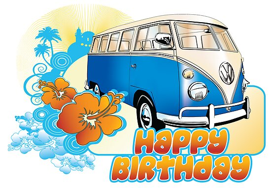 Volkswagen Kombi - Happy Birthday by KombiNation