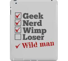 Geek Nerd Wimp Wild Man iPad Case/Skin