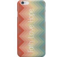Faith Love Hope iPhone Case/Skin