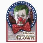Brown The Clown by electricfly