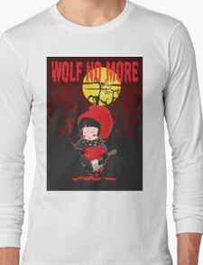 Wolf no more.Little Red Riding Hood v.2 Long Sleeve T-Shirt