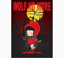 Wolf no more.Little Red Riding Hood v.2 Unisex T-Shirt