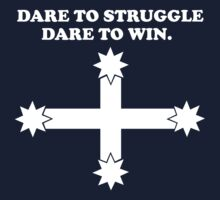 Dare to struggle - dare to win! T-Shirt